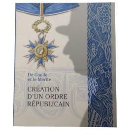 De Gaulle et le Mérite, Création d'un Ordre Républicain